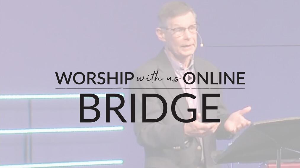 Bridge Worship